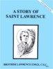 A Story of Saint Lawrence, In the Footsteps of the Saints Series