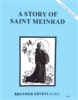 A Story of Saint Meinrad, In the Footsteps of the Saints Series