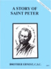 A Story of Saint Peter, In the Footsteps of the Saints Series