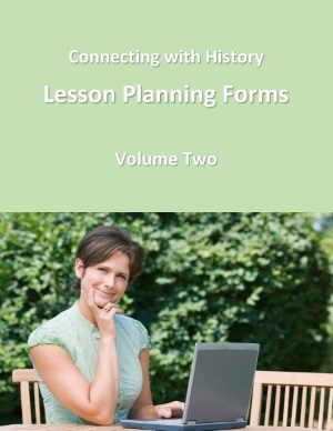 Connecting with History Digital Lesson Planning Forms Volume 2 (download)