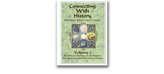 Connecting with History Volume 2 Syllabus. Catholic homeschool curriculum.