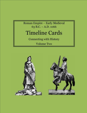 Timeline Card for Connecting with History Volume 2, Early Medieval and New Testament