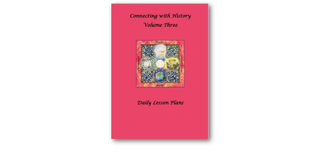 Connecting with History Daily Lesson Plans - Volume 3