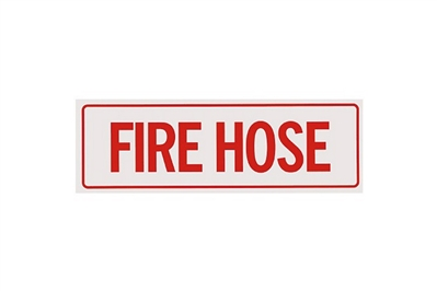 "FIRE HOSE SIGN - 12"" X 4"""