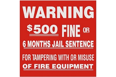 "WARNING $500 FINE SIGN - 4"" X 4"""