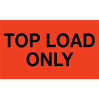 Top Load Only Label 43581 (500/Roll)