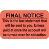 Billing/Collection Labels, Final Notice, 250/Box (MAP1360)
