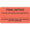 "FINAL NOTICE Label, 3-1/4""W X 1-3/4""H, 250/RL (MAP1580)"