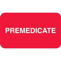 Premedicate Label, Red, 1-1/2 x 7/8, Roll/250