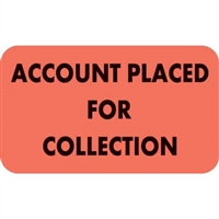 Account Placed For Collection Labels