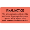"FINAL NOTICE Label, 3-1/4""W X 1-3/4""H, 250/RL (MAP4820)"