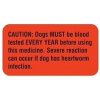 Caution: Dogs Must Be Blood Tested, 1-5/8 x 7/8, 560/RL (V-AN236)