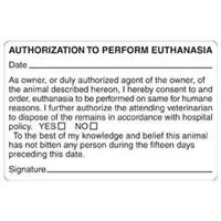 Authorization To Perform Euthanasia Label, 4 x 2-5/8, 240/RL (V-AN424)