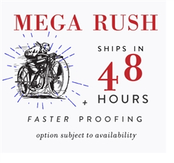 Mega Rush order - Ships in 48 Hours
