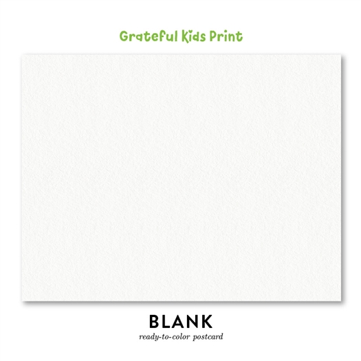 Blank Children postcards | Ready to color (100% recycled paper)  | Grateful Kids Print