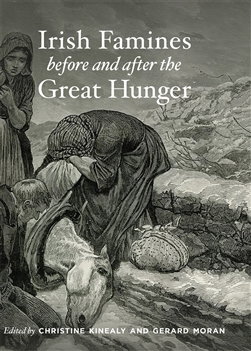 Irish Famines before and after the Great Hunger