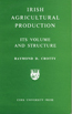 Irish Agricultural Production: Its Volume and Structure