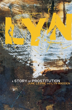 Lyn: A Story of Prostitution