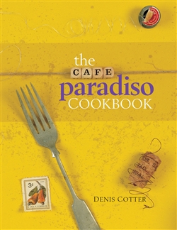Cafe Paradiso Cookbook