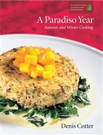A Paradiso Year: Autumn and Winter Cooking