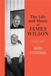 Life and Music of James Wilson