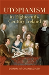Utopianism in Eighteenth-Century Ireland