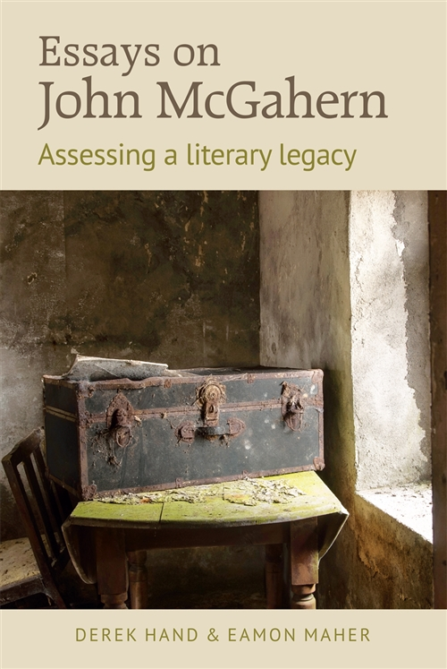 Essays On John Mcgahern Assessing A Literacy Legacy