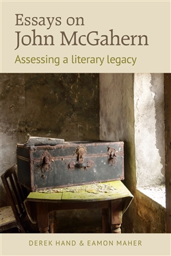 Essays on John McGahern: assessing a literacy legacy