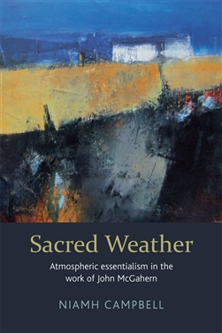 Sacred Weather: Atmospheric essentialism in the work of John McGahern