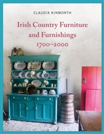 Irish Country Furniture and Furnishings 1700-2000