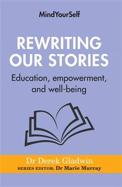 Rewriting Our Stories: Education, empowerment, and well-being