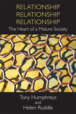 Relationship, Relationship, Relationship: The Heart of a Mature Society