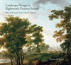 Landscape Design in Eighteenth-Century Ireland