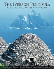 The Iveragh Peninsula: A Cultural Atlas of the Ring of Kerry