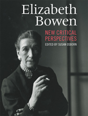 Elizabeth Bowen: New Critical Perspectives