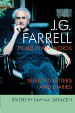 JG Farrell in His Own Words Selected Letters and Diaries