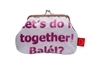 "Purse ""Let's do it together! Balé!?"