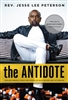 The Antidote: Healing America From the Poison of Hate, Blame and Victimhood - Paperback