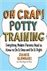 Oh Crap! Potty Training - Rental