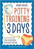 Potty Training in 3 Days- Rental