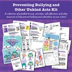 Preventing Bullying and Other Unkind Acts Kit