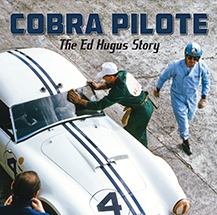 Cobra Pilote: The Ed Hugus Story by Robert Walker