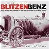 The Incredible Blitzen Benz By Karl Ludvigsen