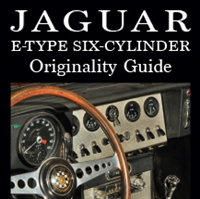 Jaguar E-Type Six-Cylinder Originality Guide by Dr. Thomas F. Haddock with Dr. Michael C. Mueller