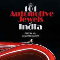 101 Automotive Jewels of India by Gautam Sen and Makarand Baokar