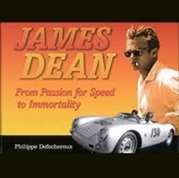 James Dean:  From Passion for Speed to Immortality Cover