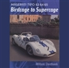 Maserati Tipo 63, 64, 65: Birdcage to Supercage cover
