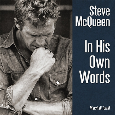 Steve McQueen In His Own Words Cover