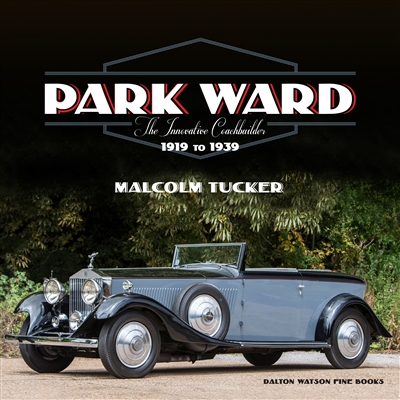 Park Ward: The Innovative Coachbuilder  by Malcolm Tucker cover