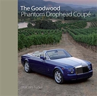 The Rolls-Royce Goodwood Phantom Drophead Coupé by Malcolm Tucker cover